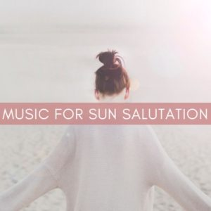 Music for Sun Salutation